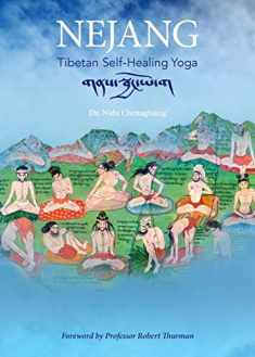 Nejang: Tibetan Self-Healing Yoga