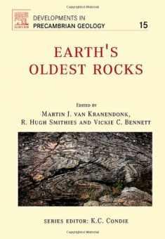 Earth's Oldest Rocks (DEVELOPMENTS IN PRECAMBRIAN GEOLOGY)