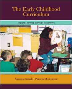 The Early Childhood Curriculum: Inquiry Learning Through Integration
