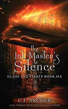 The Ink Master's Silence (Glass and Steele)