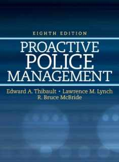 Proactive Police Management (8th Edition) (Pearson Criminal Justice)
