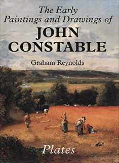 The Early Paintings and Drawings of John Constable: Text and Plates (Paul Mellon Centre for Studies)