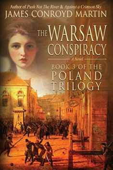 The Warsaw Conspiracy (The Poland Trilogy Book 3) (Volume 3)