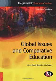 Global Issues and Comparative Education (Perspectives in Education Studies Series)