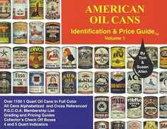 American Oil Cans: Identification and Price Guide