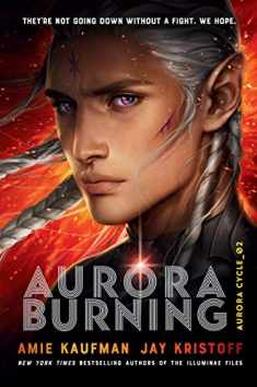 Aurora Burning (The Aurora Cycle)