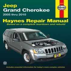 Jeep Grand Cherokee: 2005 thru 2010 (Haynes Repair Manual)