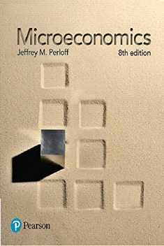 Microeconomics Plus MyLab Economics with Pearson eText -- Access Card Package