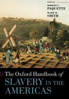 The Oxford Handbook of Slavery in the Americas (Oxford Handbooks)