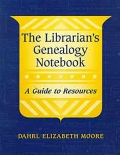 Librarian's Genealogy Notebook (ALA Readers' Advisory)