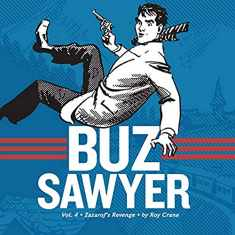 Buz Sawyer, Vol. 4: Zazarof's Revenge (Vol. 4) (Roy Crane's Buz Sawyer)