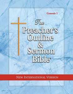 The Preacher's Outline and Sermon Bible: Genesis Vol. 1 : New International Version (The Preacher's Outline & Sermon Bible: NIV)