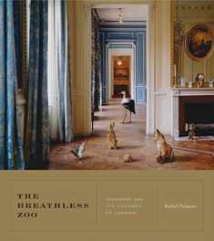 The Breathless Zoo (Taxidermy and the Cultures of Longing)
