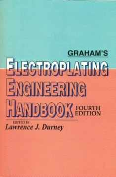 Grahams Electroplating Engineering Handbook, 4E (Pb)