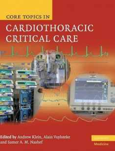 Core Topics in Cardiothoracic Critical Care