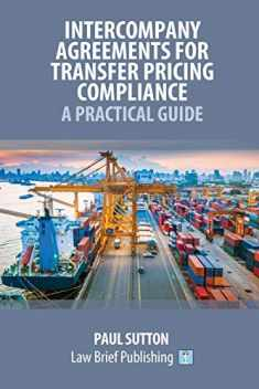 Intercompany Agreements for Transfer Pricing Compliance: A Practical Guide