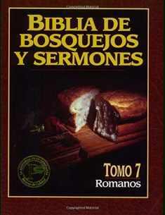 Biblia de bosquejos y sermones: Romanos (Biblia de Bosquejos y Sermones N.T.) (Spanish Edition)