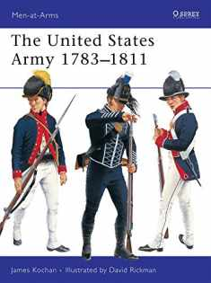 The United States Army 1783–1811 (Men-at-Arms)