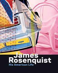 James Rosenquist: His American Life
