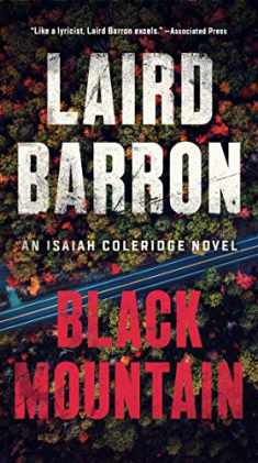 Black Mountain (An Isaiah Coleridge Novel)