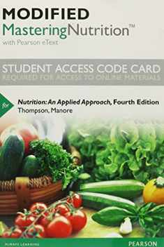 Modified Mastering Nutrition with MyDietAnalysis with Pearson eText -- Standalone Access Card -- for Nutrition: An Applied Approach (4th Edition)