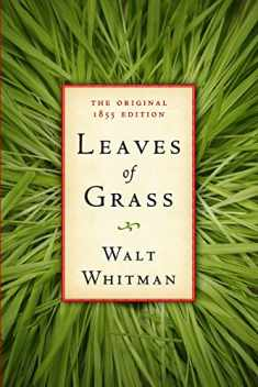 Leaves of Grass: The Original 1855 Edition