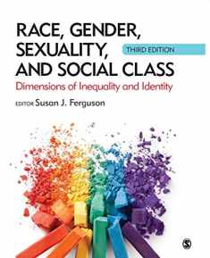 Race, Gender, Sexuality, and Social Class: Dimensions of Inequality and Identity