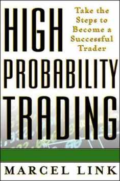 High probability trading : take the steps to become a successful trader