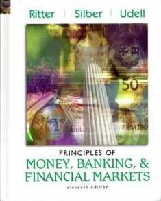 Principles of Money, Banking, and Financial Markets (Addison-Wesley Series in Economics)