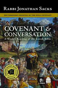 Covenant & Conversation: Deuteronomy: Renewal of the Sinai Covenant