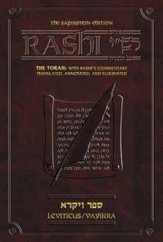 Sapirstein Edition Rashi: The Torah with Rashi's Commentary Translated, Annotated and Elucidated, Vol. 3 [Full Size], Leviticus [Vayikra]