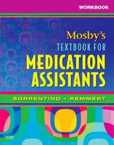 Workbook for Mosby's Textbook for Medication Assistants