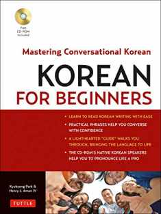 Korean for Beginners: Mastering Conversational Korean (CD-ROM Included)