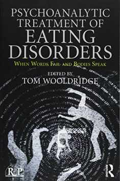 Psychoanalytic Treatment of Eating Disorders (Relational Perspectives Book Series)