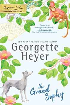 The Grand Sophy (The Georgette Heyer Signature Collection)
