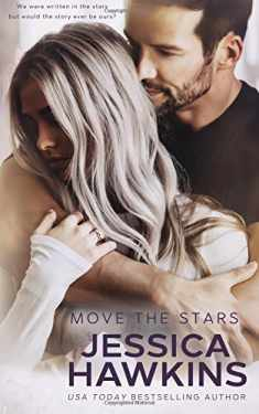 Move the Stars (Something in the Way) (Volume 3)