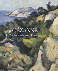 Cezanne: The Rock and Quarry Paintings