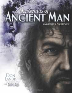The Genius of Ancient Man