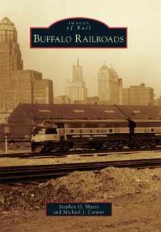 Buffalo Railroads (Images of Rail)