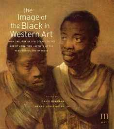 """The Image of the Black in Western Art, Volume III: From the """"Age of Discovery"""" to the Age of Abolition, Part 1: Artists of the Renaissance and Baroque"""