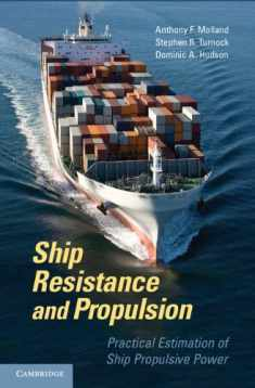 Ship Resistance and Propulsion (Practical Estimation of Propulsive Power)