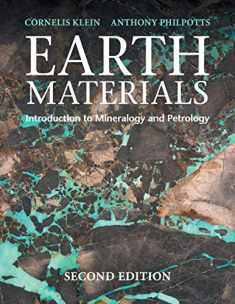 Earth Materials (Introduction to Mineralogy and Petrology)