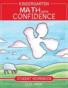 Kindergarten Math With Confidence Student Workbook (Math with Confidence)