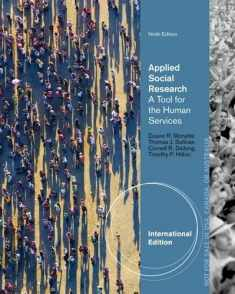 Applied Social Research: A Tool for the Human Services, International Edition