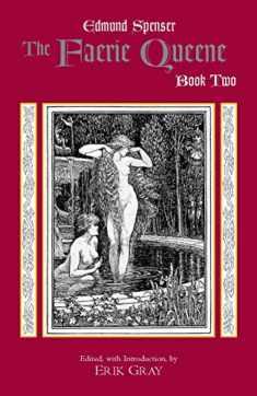 The Faerie Queene, Book Two (Hackett Classics) (Bk. 2)