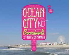 The Ocean City NJ Boardwalk: Two-and-a-Half Miles of Summer