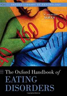 The Oxford Handbook of Eating Disorders (Oxford Library of Psychology)