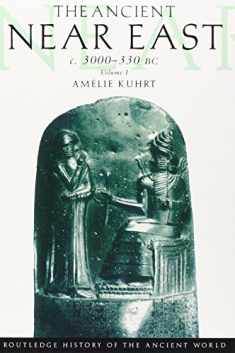 The Ancient Near East, c. 3000-330 BC (2 Volume Set)