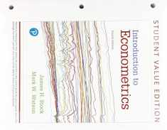 Introduction to Econometrics, Student Value Edition Plus MyLab Economics with Pearson eText -- Access Card Package (Pearson Series in Economics)