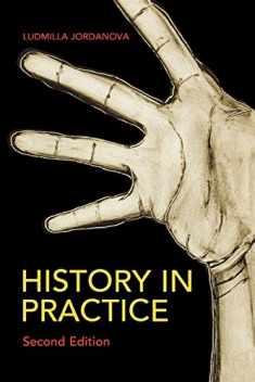 History in Practice (Hodder Arnold Publication)